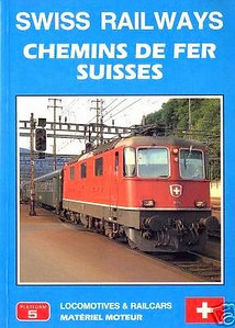 1991 Swiss Railways/Chemins de Fer Suisses Locomotives & Railcars/Materiel Moteur, 1st edition, by Chris Appleby & Paul Russenberger, published January 1991, 176pp £9.95, ISBN 1-872524-09-5. Cover photo of SBB 11176.