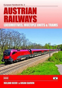 2012 Austrian Railways Locomotives, Multiple Units & Trams, 5th edition, by Roland Beier & Brian Garvin, published June 30th 2012, 176pp £19.95, ISBN 1-902336-94-1. Cover photo of OBB Class 1116 electric loco.