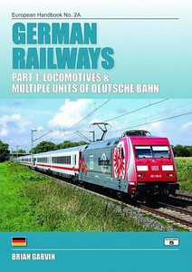 2013 German Railways Part 1: Locomotives & Multiple Units of Deutsche Bahn, 5th edition, by Brian Garvin, published August 1st 2013, 224pp £22.95, ISBN 1-909431-03-6.
