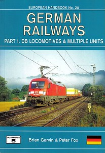 2004 German Railways, 4th edition Part 1: DB Locomotives & Multiple Units, by Brian Garvin & Peter Fox, published January 2004, 176pp £16.95, ISBN 1-902336-36-7. Cover photo of 182 016.