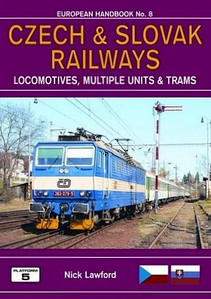 2011 Czech & Slovak Railways Locomotives, Multiple Units & Trams, 1st edition, by Nick Lawford, published January 2011*, 192pp £19.95, ISBN 1-902336-71-2. Cover photo of CD electric 363 079. *This book still hasn't appeared yet (April 2016). Hmmmm.... UPDATE:- finally published in May 2016, with a different author - Robert Pritchard. See later photo of that book.