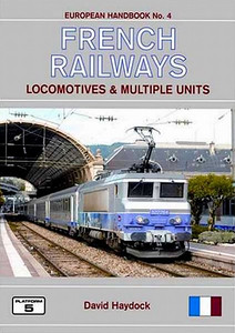 2008 French Railways Locomotives & Multiple Units, 4th edition, by David Haydock, published November 2008, 208pp £18.95, ISBN 1-902336-65-7. Cover photo of SNCF BB electric 22264.