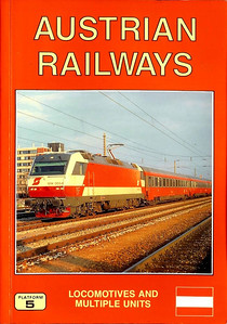 1995 Austrian Railways Locomotives and Multiple Units, 3rd edition, by Brian Garvin & Peter Fox, published May 1995, 128pp £10.50, ISBN 1-872524-66-4. Cover photo of OBB 1014 003.
