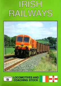 1996 Irish Railways Locomotives and Rolling Stock, 1st edition, by Peter Fox, published April 1996, 96pp £9.95, ISBN 1-872524-82-6. Cover photo of IR 224.