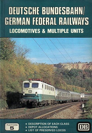 1985 Deutsche Bundesbahn/German Federal Railways Locomotives & Multiple Units, 1st edition, by Brian Garvin & Peter Fox, published July 1985, 96pp £3.95, ISBN 0-906579-48-1. Cover photo of DB 141 059.