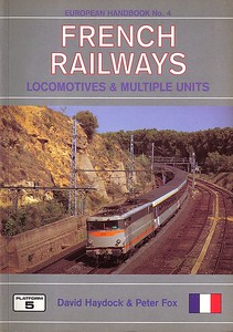 1999 French Railways Locomotives & Multiple Units, 3rd edition, by David Haydock & Peter Fox, published August 1999, 176pp £14.50, ISBN 1-872524-87-7. Cover photo of BB 9318.