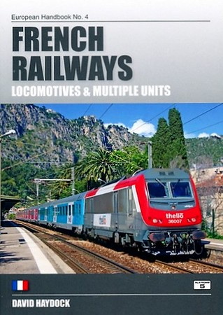 2016 French Railways Locomotives & Multiple Units, 6th edition, by David Haydock, published December 2016, £24.95, ISBN 1-909431-34-6. Cover photo of 36007.