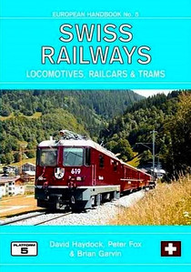 2010 Swiss Railways Locomotives, Railcars & Trams, 3rd edition, by David Haydock, Peter Fox & Brian Garvin, published November 2009, 192pp £19.95, ISBN 1-902336-77-1. Cover photo of RhB 619.