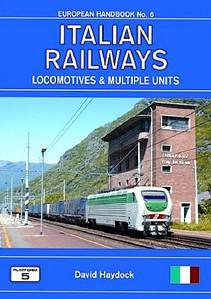 2007 Italian Railways Locomotives & Multiple Units, 2nd edition, by David Haydock, published August 2007, 192pp £18.50, ISBN 1-902336-56-5.