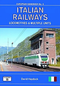 2007 Italian Railways Locomotives & Multiple Units, 2nd edition, by David Haydock, published August 2007, 192pp £18.50, ISBN 1-902336-56-5.