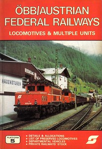 1985 OBB/Austrian Federal Railways Locomotives & Multiple Units, 1st edition, by Brian Garvin & Peter Fox, published October 1985, 72pp £3.95, ISBN 0-906579-50-3. Cover photo of 1020-34 & 1020-15.