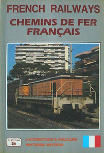 1993 French Railways/Chemins de Fer Francais Locomotives & Railcars/Materiel Moteur, 2nd edition, by Brian Garvin, David Haydock & Peter Fox, published August 1991, 176pp £9.95, ISBN 1-872524-25-7. Cover photo of SNCF BB 63635.