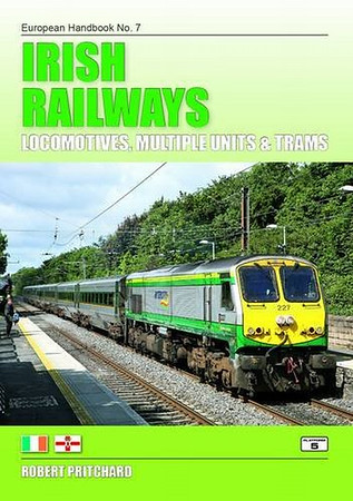 2014 Irish Railways Locomotives, Multiple Units & Trams (3rd edition), by Robert E Pritchard, published November 1st 2013, 96pp £15.95, ISBN 1-909431-04-4. Cover photo of 227.