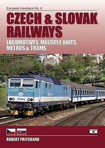 2016 Czech & Slovak Railways Locomotives, Multiple Units, Metros & Trams, 1st edition, by Robert Pritchard, published May 2016, 256pp £24.95, ISBN 1-902336-71-2. Cover photo of CD electric 362 084. This book was due to be published in January 2011, but it's apparently taken five years to achieve, with 64 more pages and a change of author...