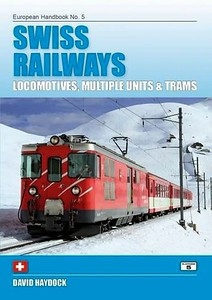 2016 Swiss Railways Locomotives, Multiple Units & Trams, 4th edition, by Peter Fox, published March 2016, ISBN 1-909431-23-0. Further details will be added when available.