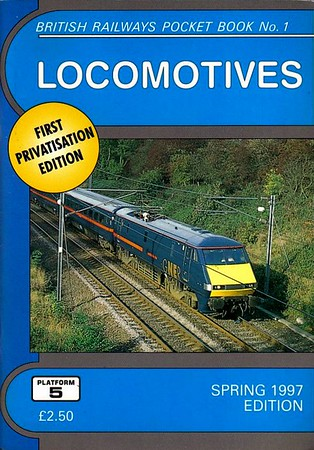 1997 (Spring) Locomotives, 38th edition, by Peter Fox & Richard Bolsover, published Spring 1997, 92pp £2.50, ISBN 1-872524-91-5. Cover photo of GNER 91019.