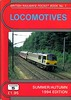 1994 (Summer/Autumn) Locomotives, 33rd edition, by Peter Fox & Richard Bolsover, published Summer 1994, 92pp £1.95, ISBN 1-872524-64-8. Cover photo of 92001.