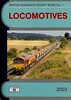 2003 Locomotives, 45th edition, by Peter Fox, published December 2002, 96pp £3.10, ISBN 1-902336-26-7. Cover photo of EWS 66236.