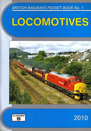 2010 Locomotives, 52nd edition, by Robert Pritchard & Peter Fox, published December 2009, 96pp £4.35, ISBN 1-902336-73-9. Cover photo of EWS 37670+37401.