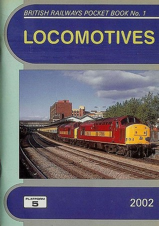 2002 Locomotives, 44th edition, by Peter Fox, published December 2001, 96pp £3.00, ISBN 1-902336-21-6. Cover photo of 37886+37707 double-heading a freight through Newport.