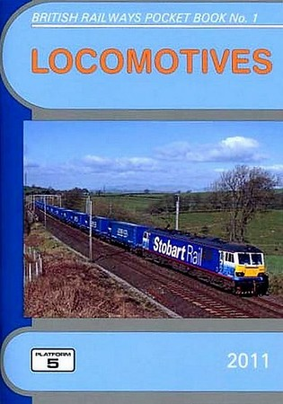 2011 Locomotives, 53rd edition, by Peter Fox & Robert Pritchard, published December 2010, 96pp £4.50, ISBN 1-902336-79-4. Cover photo of a Stobart Class 92.