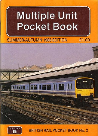 1986 (Summer/Autumn) Multiple Unit Pocket Book, 9th edition, by Peter Fox, published July 1986, 80pp £1.00, ISBN 0-906579-60-0. Cover photo of Class 150/1 DMU 150 141.