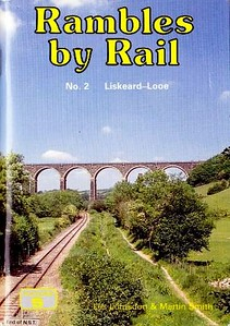 1992 Rambles by Rail No.2 - Liskeard-Looe, by Les Lumsden & Martin Smith, published 1992, 80pp £1.95, ISBN 1-872524-17-6. Part 3 - The Matlock Line, although listed, was never published.