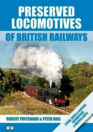 2016 Preserved Locomotives of British Railways, 17th edition, by Robert Pritchard & Peter Hall, published July 2016, 160pp £17.95, ISBN 0-909431-29-X. Cover photo of a SR 'N' Class 2-6-0.
