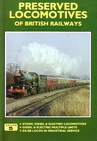 1993 Preserved Locomotives of British Railways, 8th edition, by Peter Fox, published 1993, 112pp £6.95, ISBN 1-872524-54-0. Cover photo of a GWR 'Castle' Class 4-6-0.