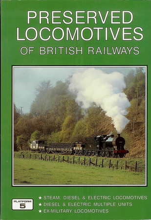 2001 Preserved Locomotives of British Railways, 10th edition, by Peter Fox & Peter Hall, published November 2000, 160pp £9.95, ISBN 1-902336-20-8. Cover photo of an LMS 4F 0-6-0.