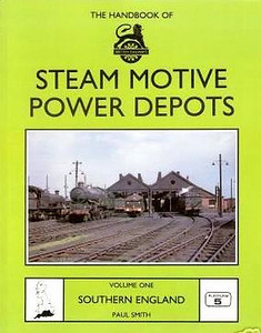 1989 The Handbook of Steam Motive Power Depots, Volume One: Southern England (Parts 1-4), by Paul Smith, published 1989, 96pp £7.95, ISBN 0-906579-99-6. Cover photo of Banbury MPD.