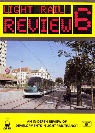 1994 Light Rail Review 6, by Peter Fox & Michael Taplin, published jointly by Platform 5 & the LRTA in 1994, 72pp £7.50, ISBN 1-87252467-2, softback.