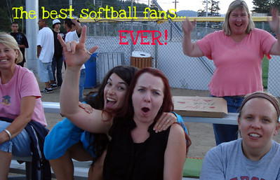 Only the best fans EVER! 50 /50 Softball Team 07/26/2010