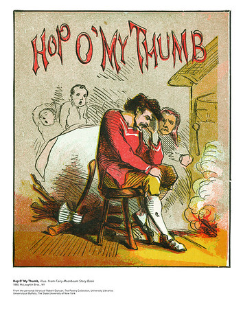 Hop O' My Thumb, illus. from Fairy Moonbeam Story Book<br /> 1880, McLoughlin Bros., NY<br /> <br /> <br /> From the personal library of Robert Duncan. The Poetry Collection, University Libraries<br /> University at Buffalo, The State University of New York