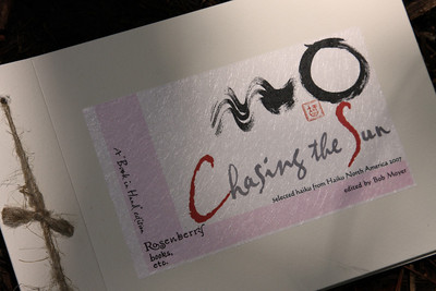 Bob brought his copy of Chasing the Sun (Rosenberry Books, Carrboro: 2009), an anthology of haiku that he edited.  Twenty-five poets contributed haiku to commemorate the Haiku North America 2007 conference in Winston-Salem, North Carolina.