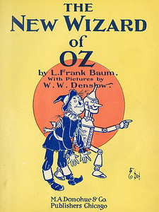 The new Wizard of Oz, by L. Frank Baum; with pictures by W.W. Denslow.