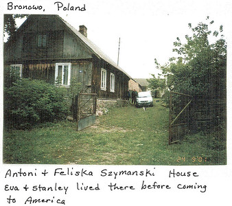 Antoni & Feliska Szymanski's house in Bronowo. Eva & Stanley were the cousin's of Lottie's grandfather, who assisted them in coming to the United States. (courtesy Lottie Keir Moore)