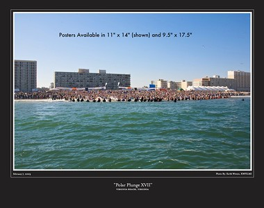 "11.17.09 The Polar Plunge Posters are now available. Please contact 21st. Street Art Gallery in Virginia Beach @ (757) 491-2943. On the web @ http://www.21startgallery.com. Posters available in 11""x14"" or 9.5""x 17.5"" sizes. Price is $12.50 plus Va. Sales tax. *Please do not order a print of this sample. The text describing the poster size will appear on the print."