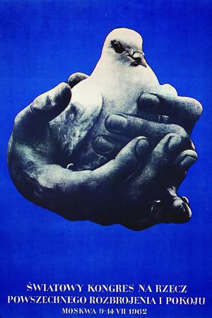 World Congress for universal disarmament and peace, Moscow, 1962<br /> <br /> (Światowy Kongres na rzecz powszechnego rozbrojenia i pokoju, Moskwa)<br /> <br /> Cieślewicz, Roman
