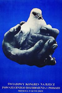 World Congress for universal disarmament and peace, Moscow, 1962  (Światowy Kongres na rzecz powszechnego rozbrojenia i pokoju, Moskwa)  Cieślewicz, Roman
