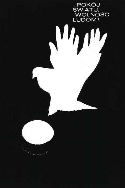 Peace to the world, freedom to people, Warsaw 1966<br /> <br /> (Pokój światu, wolność ludom, Warszawa 1966 r.)<br /> <br /> Hołdanowicz, Leszek