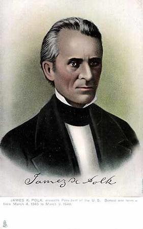 James Polk 1795-1849 President 1845-1849