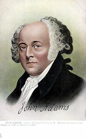 John Adams 1735-1826 President 1797-1801