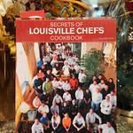 Secrets of Louisville Chefs cookbook by Nancy Miler.