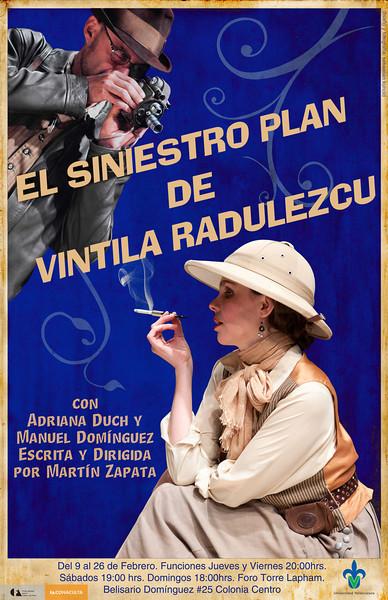 """Cartel de la obra """"El Siniestro Plan de Vintila Radulezcu""""."""