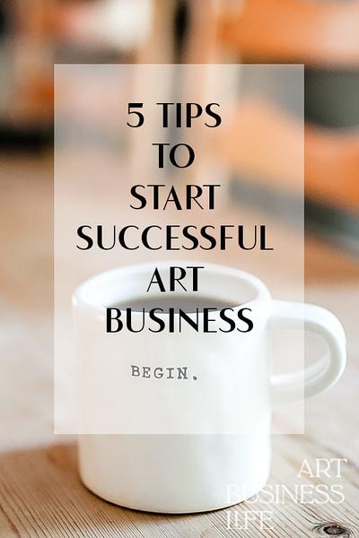 5 tips to start successful artt business