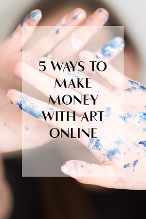 5 ways to make money with art online