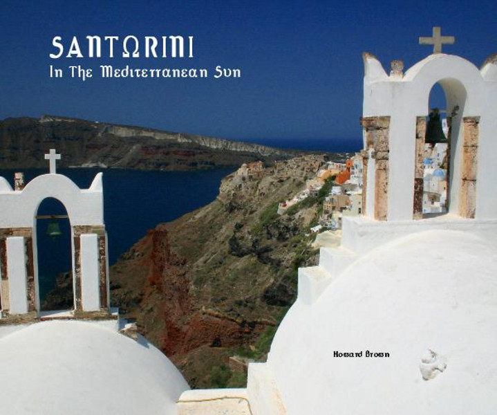 "This is our book ""Santorini In The Mediterranean Sun""  It is 80 pages of incredible views on the enchanting Greek isle of Santorini.  Edited with captions and comment. We captured the images during a noon day walking tour in 2007.  To view and perhaps purchase the book, Click the ""Full Screen"" view above left, when the preview loads - Thumb through the entire book right here on my site.  Interested in more information? Click the ""Book Info"" link.  Thank you for looking!"