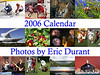2006 Calendar: Photos by Eric Durant