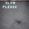 Slow Please